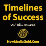 Timelines of Success by Bill Conrad Blab Secrets