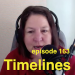 Kim Shivler with Bill Conrad on Timelines